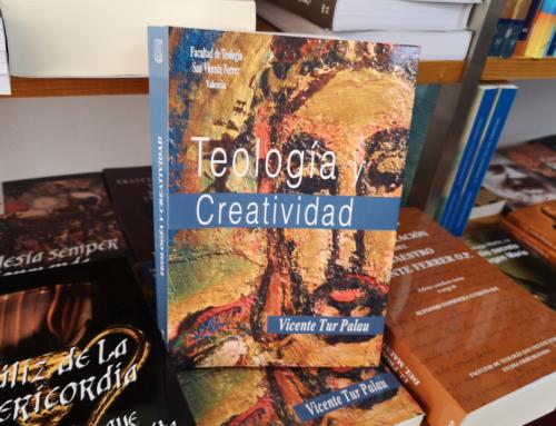 El profesor Vicente Tur publica 'Teología y Creatividad' junto con la Facultad