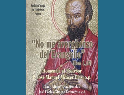 «No me avergüenzo del Evangelio», el libro homenaje al P. José Manuel Alcácer, o.p.
