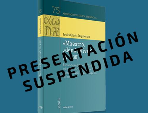 Se suspende la presentación de «Maestro, ¿dónde vives?» (Jn 1,38)