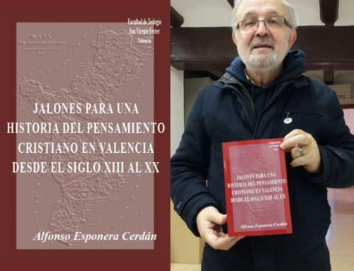 Próxima presentación del libro de Alfonso Esponera sobre la historia del pensamiento cristiano en Valencia