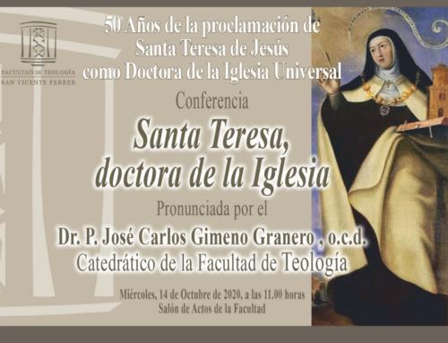 Conferencia por el 50 aniversario de la proclamación de Santa Teresa de Jesús como doctora de la Iglesia